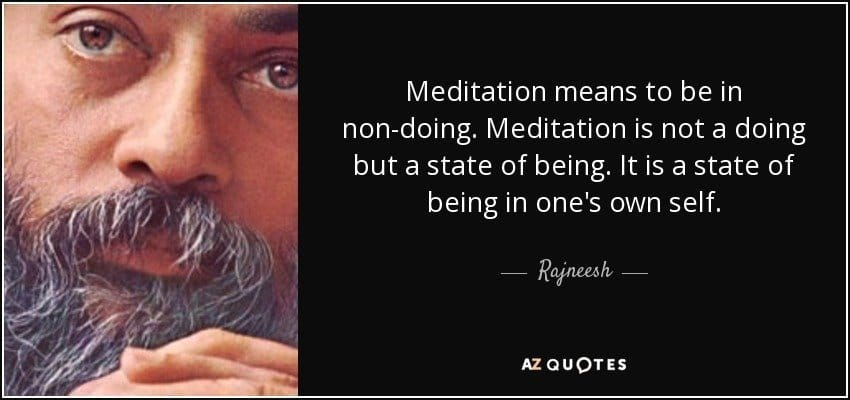 stop trying to meditate osho