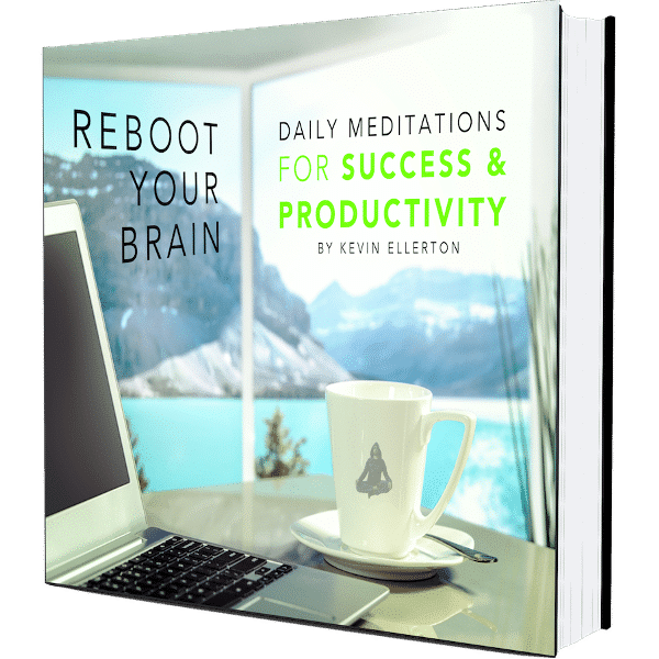 Reboot Your Brain - Meditations for Productivity