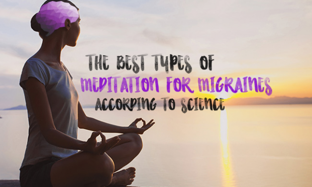 Meditation for Migraines — Which Techniques Work Best, According to Science